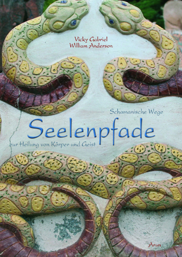 Seelenpfade - Vicky Gabriel & William Anderson